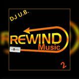 Rewind Music 2 (Clean - Dirty) # 6-14-2019