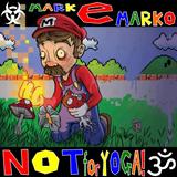 MARK e MARKO - Not for Yoga!