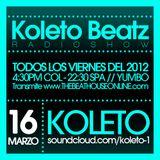 Koleto - KOLETO BEATZ RADIOSHOW @ 16.MARZO.2012