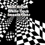 MiSS NiCat - White Dark Smooth Vibes