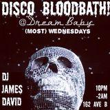 Disco Bloodbath 7/26: Tonight we make love till we die