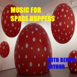 Music for Space Hoppers with Bernie Arthur on Howler Radio 261017