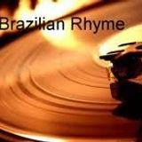Brazilian Rhyme (Remix) -Alan Casabona