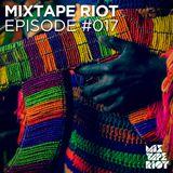 Mixtape Riot #017