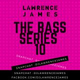 The BASS Series 10