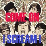 Come on scream!! ( 60's Garage Punk a 45 RPM )