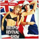 Britpop Revival Show #259 10th October 2018 The Covers Show