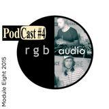 RGB Audio Podcast #04 (Module Eight)
