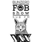 SUB FM - BunZer0 & Vax - 04 09 14