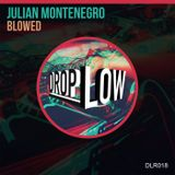 Julian Montenegro Drop Low Mix 2016 (MX)