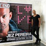 JEZ PEREIRA LIVE @ THE END CLUB, BOGOTA, COLOMBIA ( 5am set) ( Banging Dirty House / Techno)