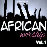 African Worship Mix [Vol. 1]