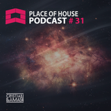 Place of House Podcast #31