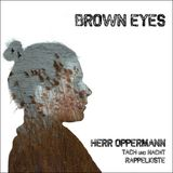 Herr Oppermann - Brown Eyes