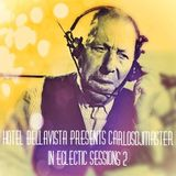 Hôtel BellaVista presents CarlosDJMaster in Eclectic sessions nº 2