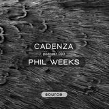 Cadenza Podcast | 093 - Phil Weeks (Source)