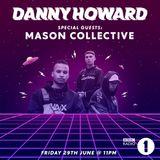 Danny Howard - BBC Radio 1 2018.06.29.
