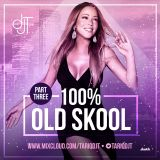 100% OLD SKOOL PART 3 - @TARIQDJT