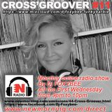 CROSS'GROOVER #11 NEW-MORNING RADIO by DJFOXYBEE