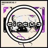 Circus Mixtape Vol 17 - Crizzly