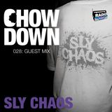 Chow Down : 028 : Guest Mix : Sly Chaos