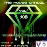 The House Annual Vol4 2018 - Mixed by Franky b Moore