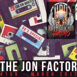 The Jon Factor 159 - March 2017