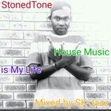 StonedTone : House Music Is My Life / Random Selektion 2016 (Mixed by SK-Jazz)
