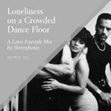 Loneliness on a Crowded Dance Floor—Skimix001