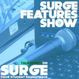 The Surge Features Show Podcast Tuesday 21st March 3pm