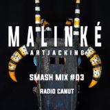 Smash Mix #03 by Malinké on Radio Canut 102.2Fm
