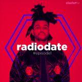 Radio Date - Episode 1 (Guetta, Legend, The Weeknd, Rovazzi, LP, Sigala)