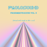 PAOLOSOUND DJ Set - Progressive Sound Vol. 3 (Mixed with vinyls in Nov 2016)