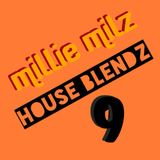 Millie Milz Vega House Blendz 9