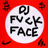 DJ FUCKFACE — BOILER ROOM FELIX 29 DEMO
