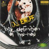 DJ Enuff - My Definition Of Hip Hop Vol 2