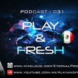 Eternal Project #031 Play & Fresh Special Connection
