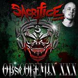 """""""OBSCOREMIX XXX"""" Mixed By DJ Sacrifice"""