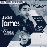 Brother James - Soul Fusion House Session episode 002