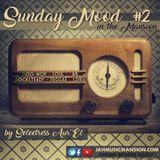 SUNDAY MOOD#2 in the Mansion by Selectress Aur'El-DooWop/Soul/Reggae [JahMusicMansion- Jul.2017]