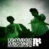 [USKYMIX002] DUBGYMNER - Exclusive Dubplate Mix
