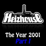 Heizhouse - The Year 2001 Part 1
