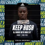 Reprezent Live From Adidas  KeepHush with Spentshell, Sicario Sound & Mobset   15th June 2018