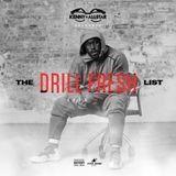 The Drill Fresh List Pt. 5