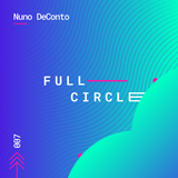 007_Full Circle_July 2018_mixed by Nuno DeConto