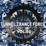 Tunnel Trance Force Vol. 80 CD1