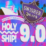 Holy Ship 9.0 Preparty Submission