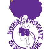 DJ Patti Kane #288 House Royalty Ep 36