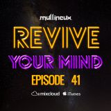 Revive Your Mind Episode 41