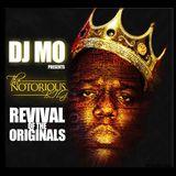 dj.Mo™ presents - REVIVAL of the ORIGINALS - Notorious BIG